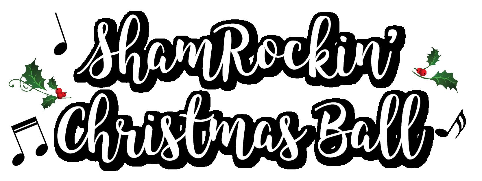 ShamRockin' Christmas Ball
