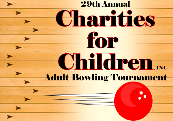 29th Annual Charities for Children Bowling Tournament