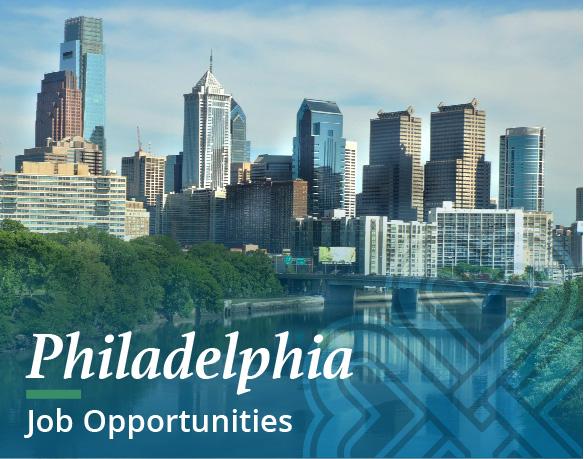 Job Opportunities - Philadelphia, PA